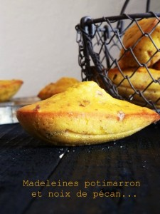 Madeleines au potimarron et noix de pécan par La gourmandise est un joli défaut
