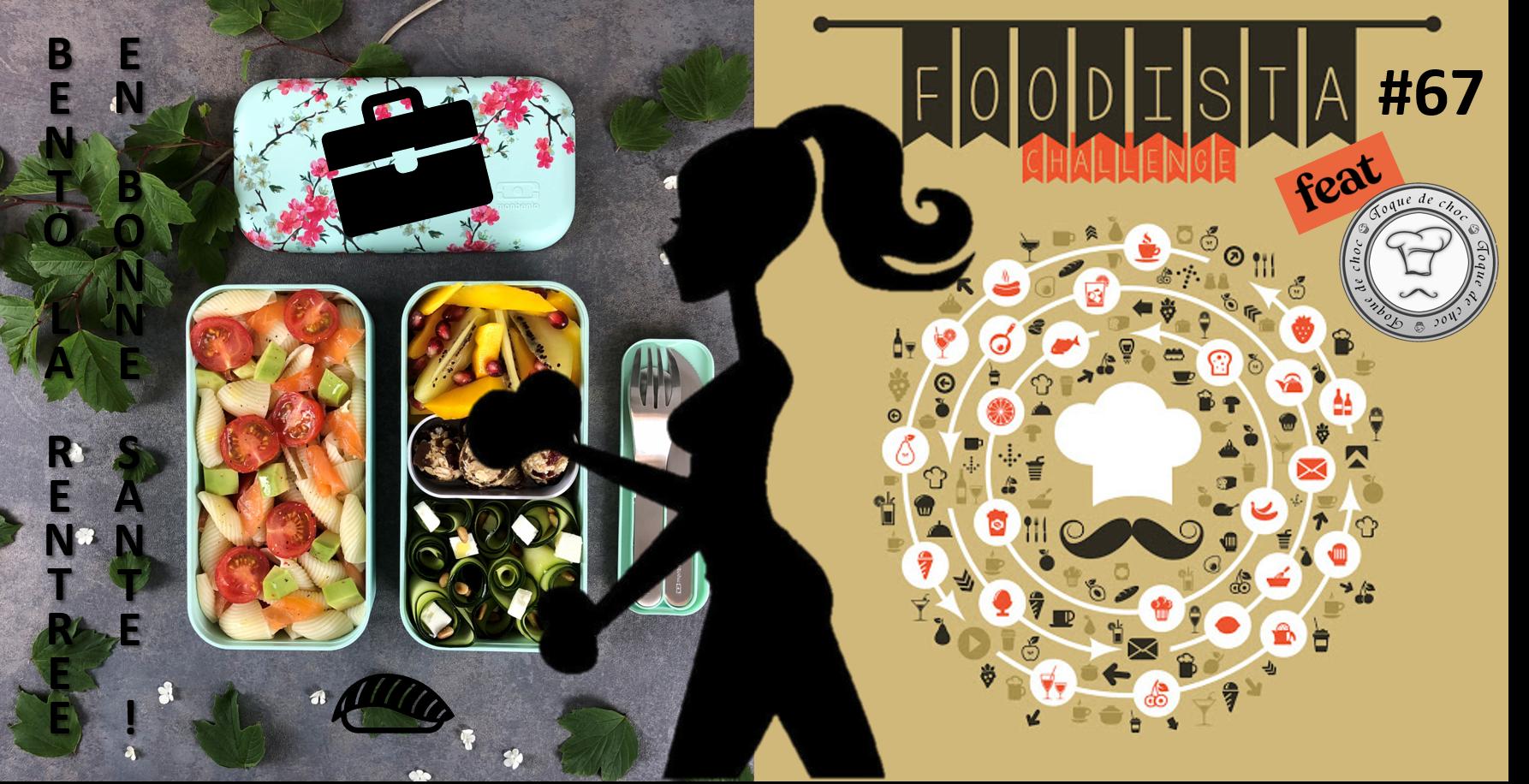 Foodista Challenge #67 : Bento la rentrée en bonne santé !